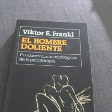 Libros de segunda mano: EL HOMBRE DOLIENTE. VIKTOR FRANKL EDITORIAL HERDER. Lote 199481482