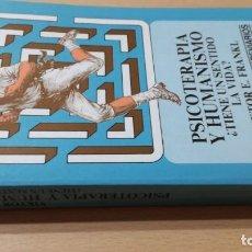 Libros de segunda mano: PSICOTERAPIA Y HUMANISMO - VIKTOR E FRANKL - TIENE UN SENTIDO LA VIDAÓ-406. Lote 199875513