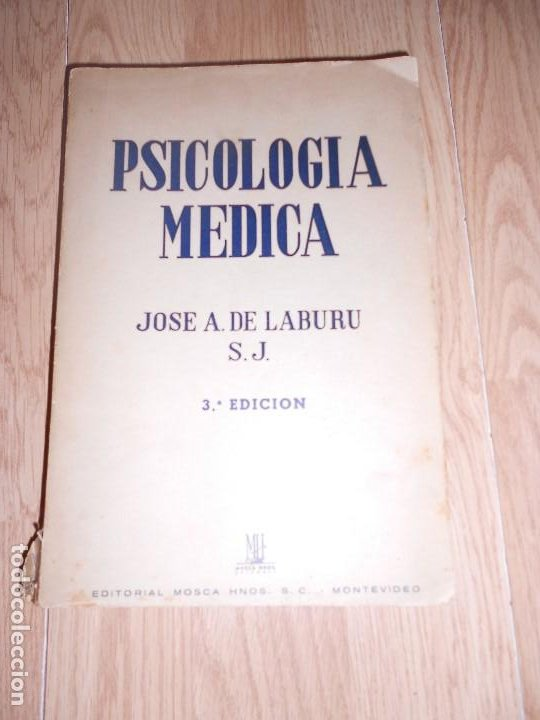 PSICOLOGIA MEDICA - JOSE A. DE LABURU - 1946 (Libros de Segunda Mano - Pensamiento - Psicología)