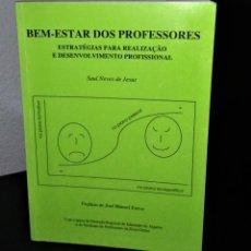 Libros de segunda mano: BEM-ESTAR DOS PROFESSORES DE SAUL NEVES DE JESUS. Lote 202555350