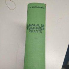 Libros de segunda mano: MANUAL DE PSIQUIATRIA INFANTIL. Lote 204272057