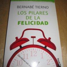 Libros de segunda mano: LOS PILARES DE LA FELICIDAD. BERNABÉ TIERNO. Lote 204996376