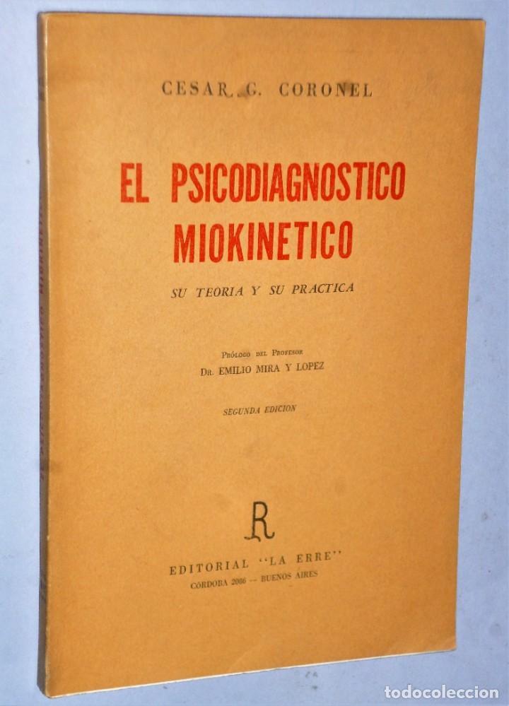 EL PSICODIAGNÓSTICO MIOKINÉTICO. SU TEORÍA Y SU PRÁCTICA (Libros de Segunda Mano - Pensamiento - Psicología)