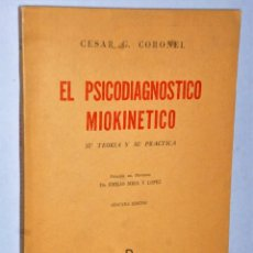 Libros de segunda mano: EL PSICODIAGNÓSTICO MIOKINÉTICO. SU TEORÍA Y SU PRÁCTICA. Lote 205043398