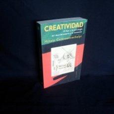 Libros de segunda mano: MIHALY CSIKSZENTMIHALYI - CREATIVIDAD, EL FLUIR Y LA PSICOLOGIA DEL DESCUBRIMIENTO Y LA INVENCION. Lote 205119220
