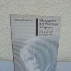 Libros de segunda mano: INTRODUCCION A LA PSICOLOGIA JUNGUIANA. UNA GUIA PARA PRINCIPIANTES. ROBIN ROBERTSON. OBELISCO 2002. Lote 205176503