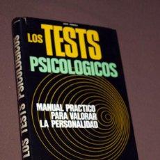 Libros de segunda mano: LOS TESTS PSICOLÓGICOS. MANUAL PRÁCTICO PARA VALORAR LA PERSONALIDAD. JUAN VIGNOLA. DE VECCHI 1972. Lote 205308615