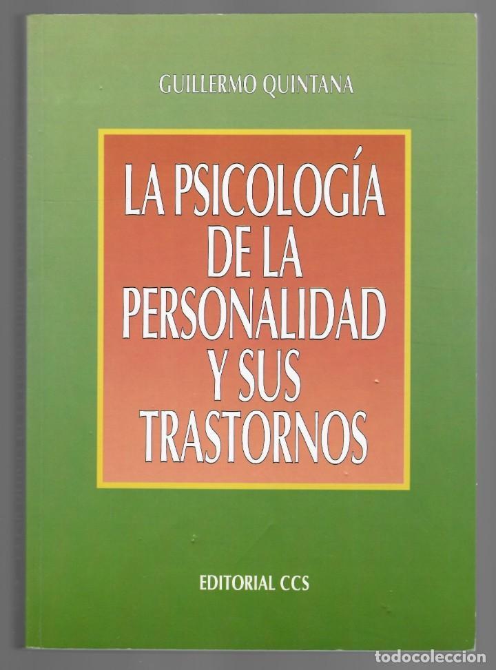 LA PSICOLOGÍA DE LA PERSONALIDAD Y SUS TRASTORNOS - GUILLERMO QUINTANA (Libros de Segunda Mano - Pensamiento - Psicología)