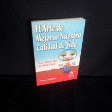 Libros de segunda mano: ERNIE J. ZELINSKI - EL ARTE DE MEJORAR NUESTRA CALIDAD DE VIDA - AMAT EDITORIAL. Lote 206298387