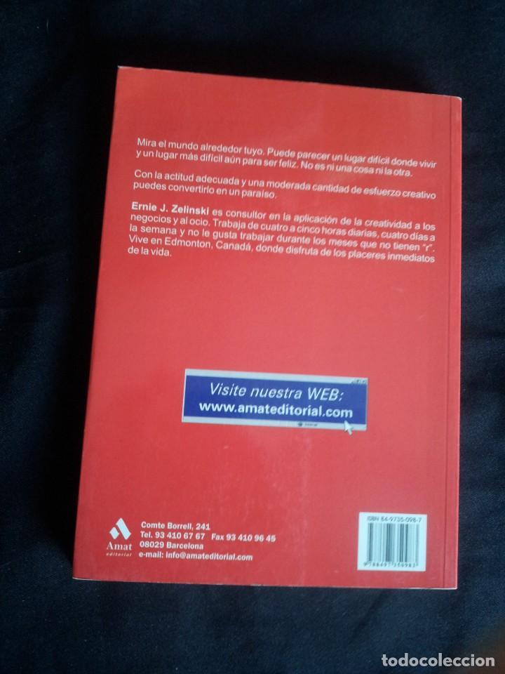 Libros de segunda mano: ERNIE J. ZELINSKI - EL ARTE DE MEJORAR NUESTRA CALIDAD DE VIDA - AMAT EDITORIAL - Foto 2 - 206298387