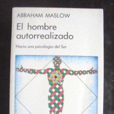 Libros de segunda mano: EL HOMBRE AUTOREALIZADO ABRAHAM MASLOW 1991 IMPECABLE KAIRÓS. HACIA UNA PISCOLOGÍA DEL SER. 9A ED. Lote 206949192