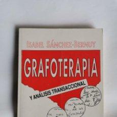 Libros de segunda mano: GRAFOTERAPIA Y ANÁLISIS TRANSACCIONAL. Lote 207102682