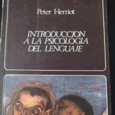 Libros de segunda mano: INTRODUCCIÓN A LA PSICOLOGÍA DEL LENGUAJE. PETER HERRIOT. LABOR UNIVERSIDAD. MANUAL. PRIMERA EDICIÓN. Lote 207105572