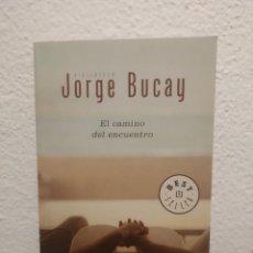 Libros de segunda mano: EL CAMINO DEL ENCUENTRO JORGE BUCAY. Lote 207123965