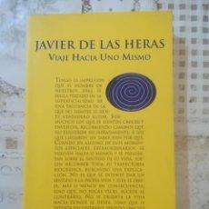 Libros de segunda mano: VIAJE HACIA UNO MISMO - JAVIER DE LAS HERAS. Lote 207198490