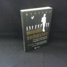 Libros de segunda mano: MYSTERY CON CHRIS ODOM - EL MAESTRO DE LA SEDUCCION, SECRETOS Y TECNICAS PARA CONQUISTAR MUJERES. Lote 207208632