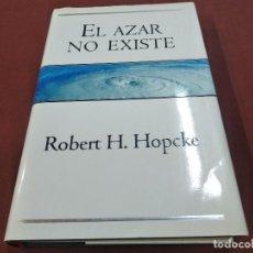 Libros de segunda mano: EL AZAR NO EXISTE - ROBERT HOPCKE - 1ª EDICIÓN 1998 - APB. Lote 207214505