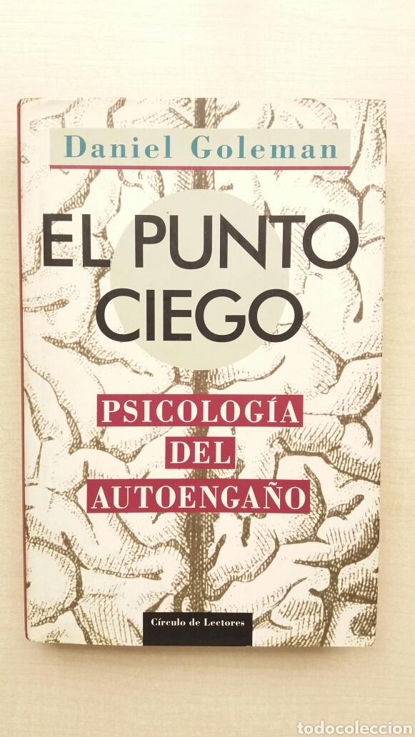 El Punto Ciego  Psicolog U00eda Del Autoenga U00f1o  Dani