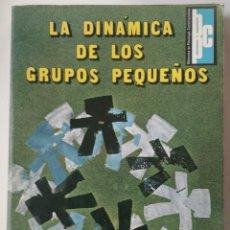 Libros de segunda mano: LA DINAMICA DE LOS GRUPOS PEQUEÑOS. ** DIDIER ANZIEU Y JACQUES YVES MARTIN.. Lote 207792070