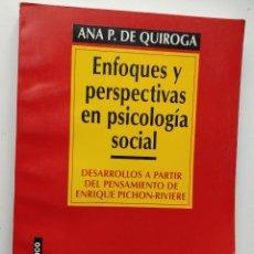Libros de segunda mano: ENFOQUES Y PERSPECTIVAS EN PSICOLOGÍA SOCIAL ** ANA QUIROGA. Lote 207987311
