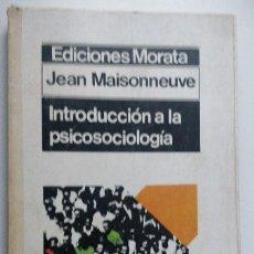 Libros de segunda mano: INTRODUCCION A LA PSICOSOCIOLOGÍA ** JEAN MAISONNEUVE. Lote 207997140