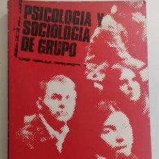 Libros de segunda mano: PSICOLOGÍA Y SOCIOLOGÍA DEL GRUPO ** BAULEO, ARMANDO. Lote 208019823