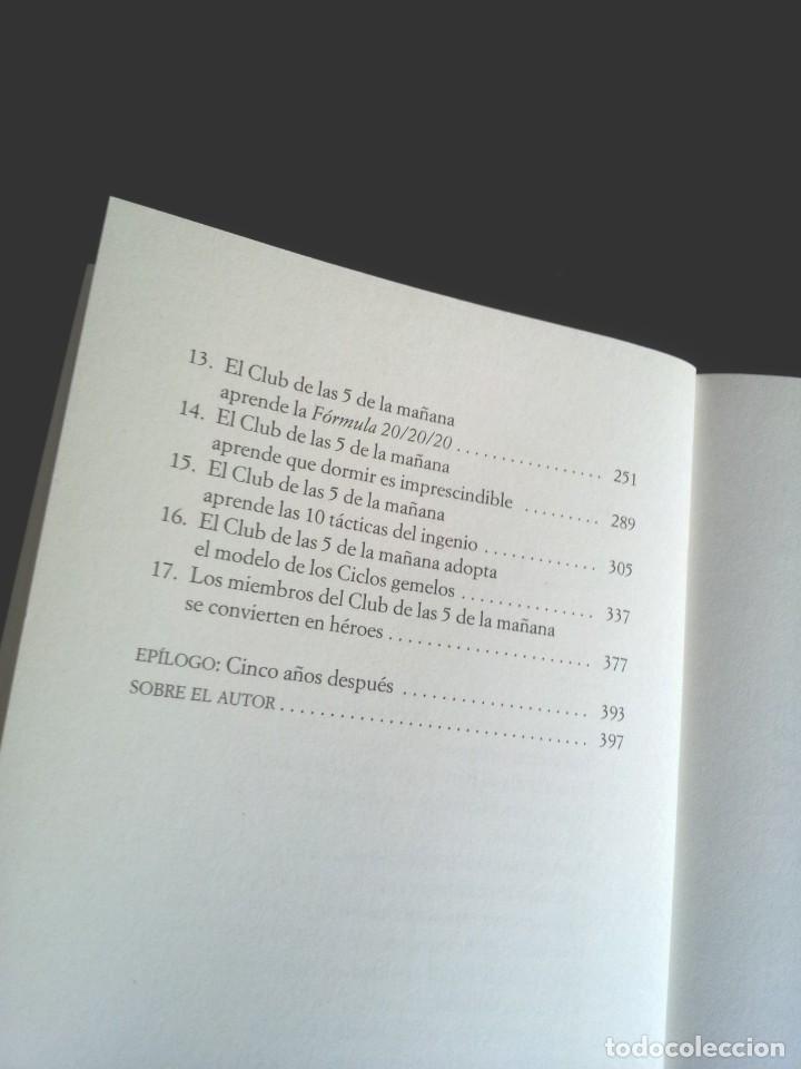 Libros de segunda mano: ROBIN SHARMA - EL CLUB DE LAS 5 DE LA MAÑANA, CONTROLA TUS MAÑANAS, IMPULSA TU VIDA - GRIJALBO 2019 - Foto 4 - 208022062