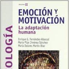 Libros de segunda mano: EMOCION Y MOTIVACION – LA ADAPTACION HUMANA – VV.AA. – VOL II. Lote 208442535