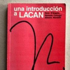 Libros de segunda mano: UNA INTRODUCCIÓN A LACAN, POR D'ANGELO, CARBAJAL Y MARCHILLI. LUGAR EDITORIAL (2000).. Lote 208791917
