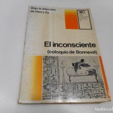 Libri di seconda mano: HENRY EY EL INCONSCIENTE (COLOQUIO DE BONNEVAL ) Q1471T. Lote 209950876