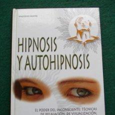 Libros de segunda mano: HIPNOSIS Y AUTOHIPNOSIS. Lote 209988933