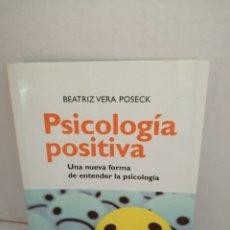 Libros de segunda mano: PSICOLOGIA POSITIVA. UNA NUEVA FORMA DE ENTENDER LA PSICOLOGIA (PRIMERA EDICIÓN). Lote 210553098