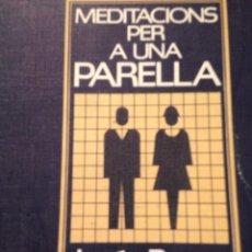 Libros de segunda mano: MEDITACIONS PER A UNA PARELLA JESUS RENAU. Lote 210598898