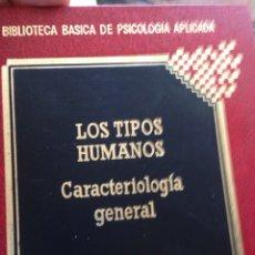 Libros de segunda mano: LOS TIPOS HUMANOS: CARACTERIOLOGIA Y TEMPERAMENTO , PSICOLOGIA APLICADA. Lote 210601792