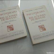 Libros de segunda mano: PSICOTERAPIA Y RELACIONES HUMANAS CARL ROGERS G. MARIAN KINGET TEORIA Y PRACTICA 2 TOMOS ALFAGUARA. Lote 210643662