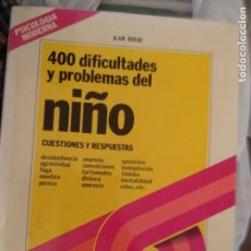 Libros de segunda mano: DR. ALAIN RIDEAU - LA PSICOLOGÍA MODERNA, 400 DIFICULTADES Y PROBLEMAS DEL ÑIÑO. Lote 210671311