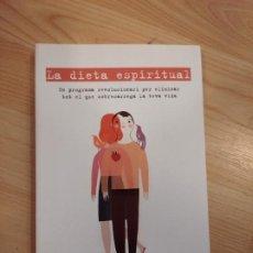 Libros de segunda mano: 'LA DIETA ESPIRITUAL'. FRANCESC MIRALLES. Lote 210671684