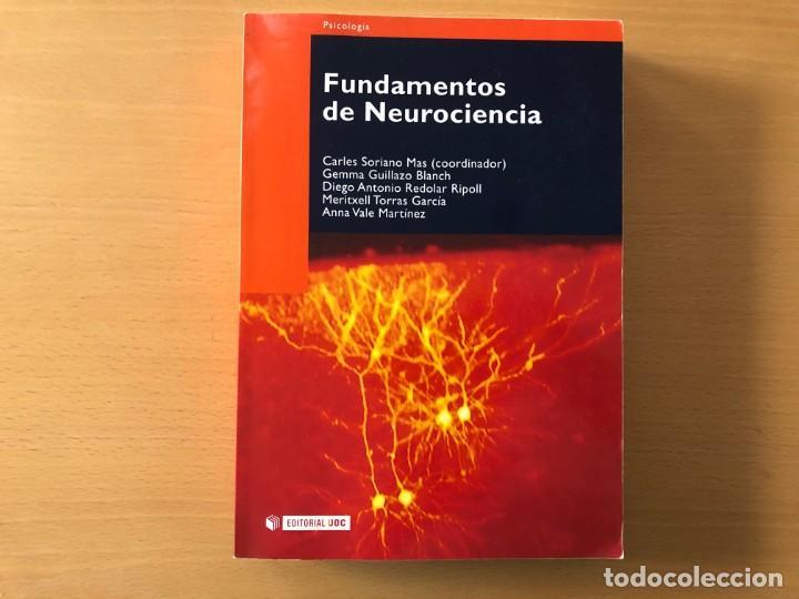 FUNDAMENTOS DE LA NEUROCIENCIA. CARLES SORIANO (COORD.). EDITORIAL UOC (Libros de Segunda Mano - Pensamiento - Psicología)