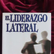 Libros de segunda mano: EL LIDERAZGO LATERAL - ROGER FISHER ALAN SHARP - GESTION 2000 1999. Lote 210937737
