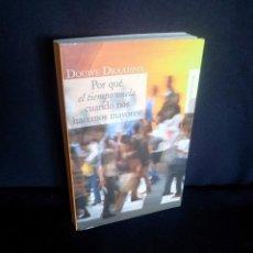 Libros de segunda mano: DOUWE DRAAISMA - POR QUE EL TIEMPO VUELA CUANDO NOS HACEMOS MAYORES - ALIANZA EDITORIAL 2006. Lote 210938087