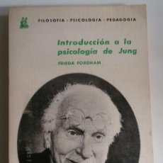 Libros de segunda mano: INTRODUCCIÓN A LA PSICOLOGÍA DE JUNG /// FORDHAM, FRIEDA. Lote 211476144