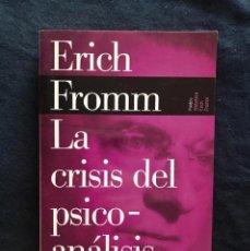 Libros de segunda mano: LA CRISIS DEL PSICOANÁLISIS - ERICH FROMM. Lote 211486855