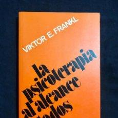Libros de segunda mano: LA PSICOTERÁPIA AL ALCANCE DE TODOS - VIKTOR E. FRANKL. Lote 211511434