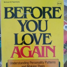 Libros de segunda mano: BEFORE YOU LOVE AGAIN. DR. RALPH HYATT. 1977. 2ª ED.. Lote 211637441