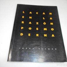 Libri di seconda mano: JORGE ALEMÁN LACAN EN LA RAZÓN POSMODERNISTA Q1942T. Lote 211776931