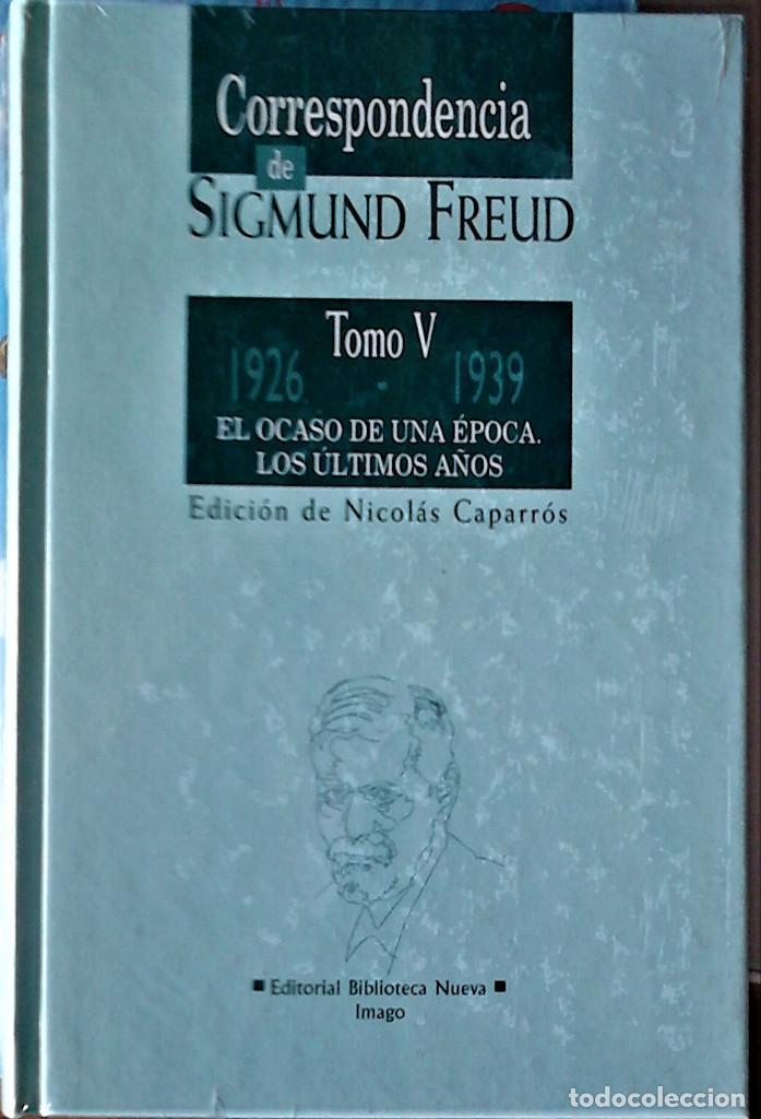 SIGMUND FREUD - CORRESPONDENCIA TOMO V: 1926-1939 EL OCASO DE UNA ÉPOCA-LOS ÚLTIMOS AÑOS (Libros de Segunda Mano - Pensamiento - Psicología)