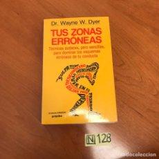 Libros de segunda mano: TUS ZONAS ERRÓNEAS. Lote 212042547