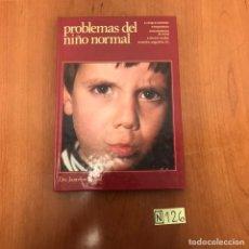 Libros de segunda mano: PROBLEMAS DEL NIÑO NORMAL. Lote 212135566