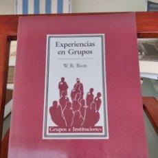 Libri di seconda mano: EXPERIENCIAS EN GRUPOS-W.R.BION-GRUPOS E INSTITUCIONES-PAIDOS-1985. Lote 212165401