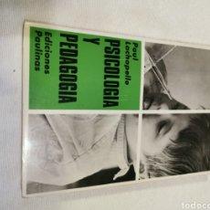Libros de segunda mano: PSICOLOGÍA Y PEDAGOGÍA PAULA CHAPELLE. Lote 213109021